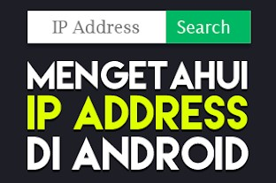 Cara Cek IP Address Smartphone